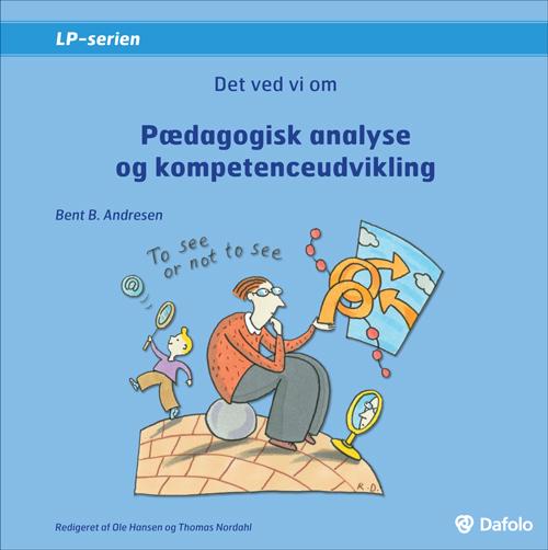 Det ved vi om - pædagogisk analyse og kompetenceudvikling